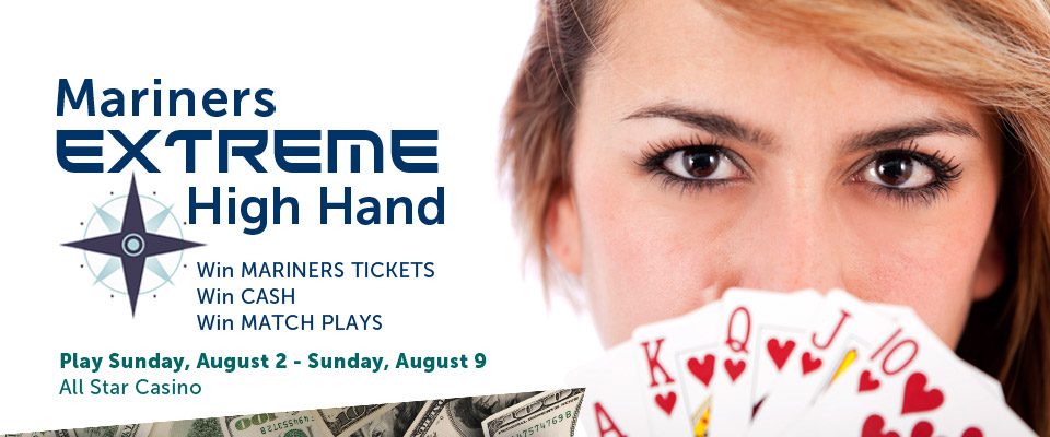 All Star Casino Mariners Extreme High Hand Giveaway