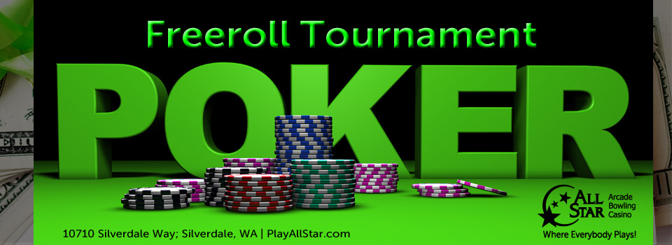 Freeroll Poker Tournment at All Star Casino Silverdale WA