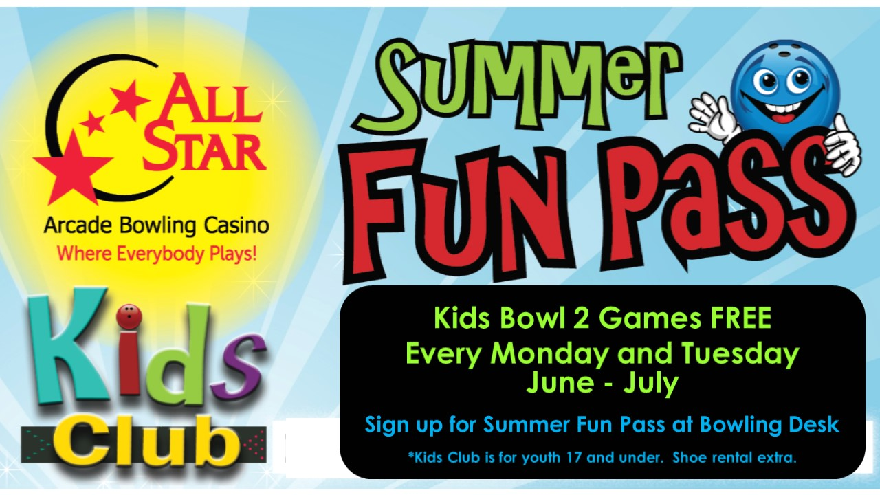 All Star Lanes Kids Club Summer Fun Pass